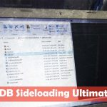 ADB Sideloading – The Ultimate Guide